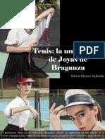 Patricia Olivares Taylhardat - Tenis, La Nueva Línea de Joyas de Braganza
