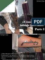 Eustiquio Lugo - ¿Cómo Curar Un Tatuaje Infectado?, Parte I