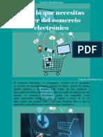 Camilo Ibrahim Issa - Todo Lo Que Necesitas Saber Del Comercio Electrónico