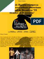"""Henry Camino - Alcaldía de Baruta y Empresa Privada de Aseo Urbano Patrocinan El Musical de Broadway """"El Hombre de La Mancha"""""""