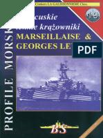 BS - Profile Morskie. #019. Franzuskie Lekkie Krazowniki Marseillaise & Georges Leygues