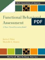 (Oxford workshop series SSWAA) Kevin J. Filter, Michelle E. Alvarez - Functional behavioral assessment _ a three-tiered prevention model-Oxford University Press (2012).pdf
