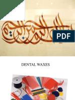 Dental waxes slides