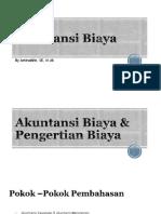 01. Akuntansi Biaya & Pengertian Biaya