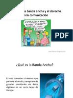 Papel de la banda ancha y el derecho a la comunicación presentación