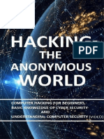 Hacking the Anonymous World