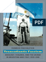 Finchelstein, Federico - Transatlantic Fascism. Ideology, Violence, And the Sacred in Argentina and Italy, 1919-1945 [2010]