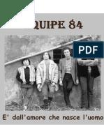 Equipe 84 - E' Dall'Amore Che Nasce l'Uomo