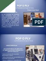POP O PLV