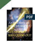 La Biblia Ensec3b1a Que Todo Lo Que Existe en El Universo Serc3a1 Quemado