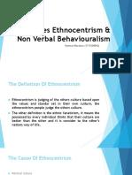 Social Roles Ethnocentrism & Non Verbal Behaviouralism