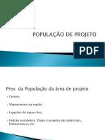População de Projeto, Vazão de Contribuição, Declividade e Profundidade
