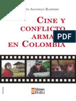Agudelo Ramírez, M. (2016). Cine y Conflicto Armado en Colombia