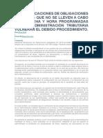 Las Verificaciones de Obligaciones Formales Que No Se Lleven a Cabo en La Fecha y Hora Programadas Por La Administración Tributaria Vulneran El Debido Procedimiento