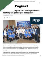 Piden Que Hospital de Contingencia Sea Centro Para Patologías Complejas _ Página3