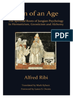 Turn of an Age -- The Spiritual Roots of Jungian Psychology in Hermeticism, Gnosticism and Alchemy (Foreword by Lance S. Owens, 2019)