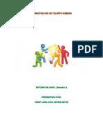 estudio de caso semana 3 administracion de recurso humano