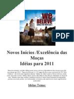 Idéias_2011_-_Novos_Início_e_Excelência_das_Moças