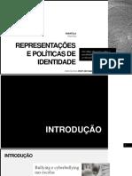 Representações e Políticas de Identidade