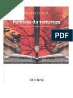 Latour, Bruno - Políticas da Natureza_Como fazer ciência na democracia.pdf