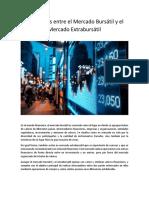 Diferencias Entre El Mercado Bursátil y El Mercado Extrabursátil