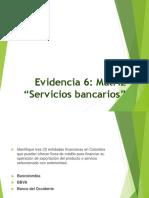 """Evidencia 6 Matriz """"Servicios Bancarios"""