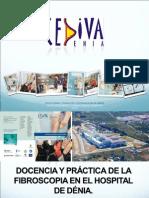 Docencia y Practica de La Fibroscopia en El Hospital de Deni. f.llobell