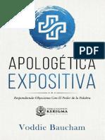 Apologética Expositiva - Respondiendo Objeciones Con El Poder de La Palabra (Voddie Baucham)