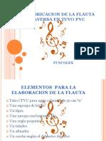 Fabricacion de La Flauta Traversa en Tubo Cpvc