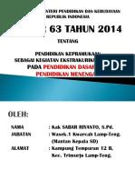 A. Permendikbud No 63 Tahun 2014