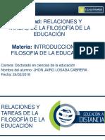Relaciones y Tareas de La Filosofía de La Educación.