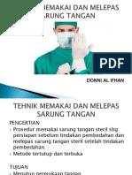 TEHNIK MEMAKAI DAN MELEPAS SARUNG TANGAN.pptx