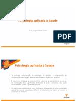 Psicologia+aplicada+a+saúde+aula3+e+4