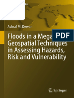 (Springer Geography) Ashraf Dewan (Auth.) - Floods in a Megacity_ Geospatial Techniques in Assessing Hazards, Risk and Vulnerability-Springer Netherlands (2013)