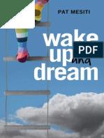 Wake up Dream
