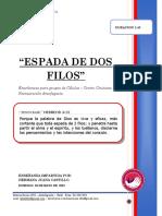2019 Mes 05 Dia 05 - e. Celulas - Espada de 2 Filos- Hermana Juana Castillo- Por Terminar