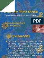 1. Desarrollo Motor Normal