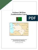 Turkmen 200 Hour Familiarization Course