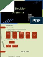 Decision dilemma