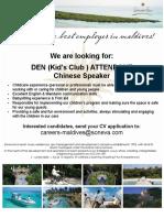 DEN Attendant ( Chinese Speaker )
