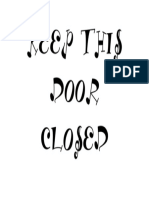 Keep This Door Closed