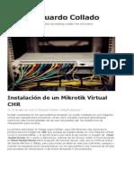 Instalación de Un Mikrotik Virtual CHR – Eduardo Collado
