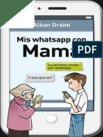 Mis whatsapp con mama - Alban Orsini.pdf