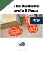 Jogo de Banheiro Amarelo E Rosa