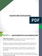 Equipamentos Nas Subestações - Chave Seccionadora