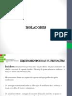 Equipamentos Nas Subestações - Isoladores