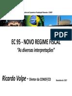 EC 95 - Novo Regime Fiscal - As Diversas Interpretações