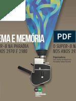 Cinema e Memoria- O Super 8 Na Paraiba n