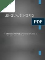 Lenguaje INGRID