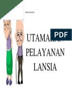 UTAMAKAN PELAYANAN LANSIA.docx